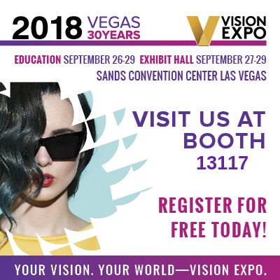 2018 Vision Expo West - Visit Us at Booth 13117 - Register for Free Today!